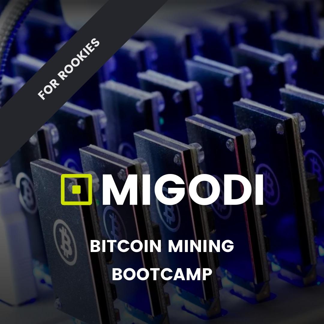 MIGODI Bitcoin Mining Bootcamp